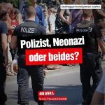Polizist, Neonazi – oder beides?