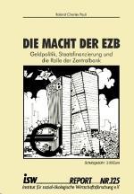 Die Macht der EZB – Geldpolitik, Staatsfinanzierung und die Rolle der Zentralbank